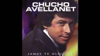 Chucho Avellanet Jamas Te Olvidare