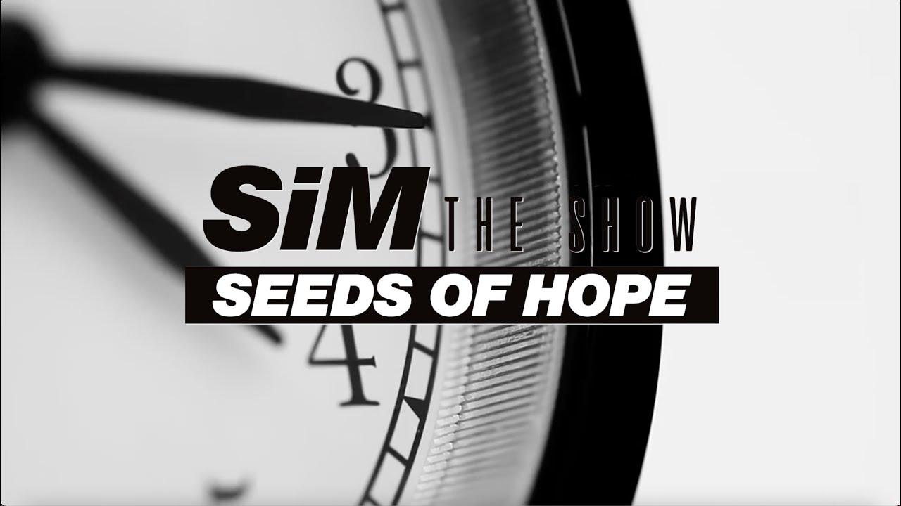 1/30(sat) SiM THE SHOW「SEEDS OF HOPE」 Official Teaser