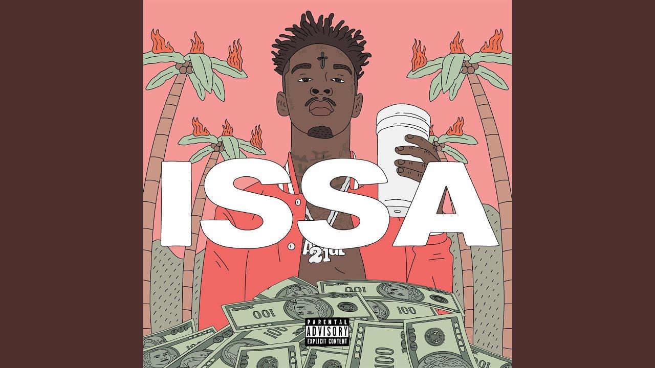 21 savage issa download free