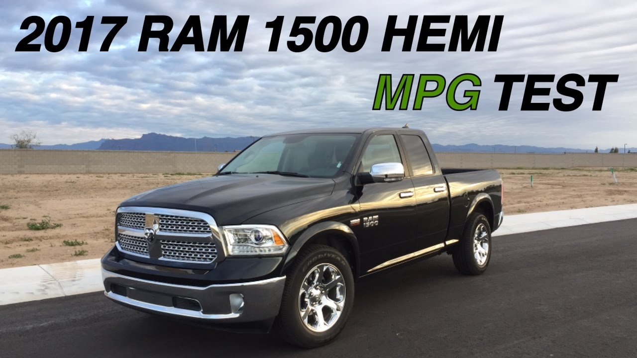 2017 Dodge Ram 1500 >> 2017 Ram 1500 5 7 Hemi Mpg Test 17 Mile Test Loop Highway Miles Per Gallon