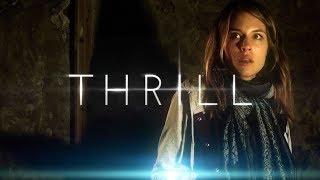 THRILL Trailer
