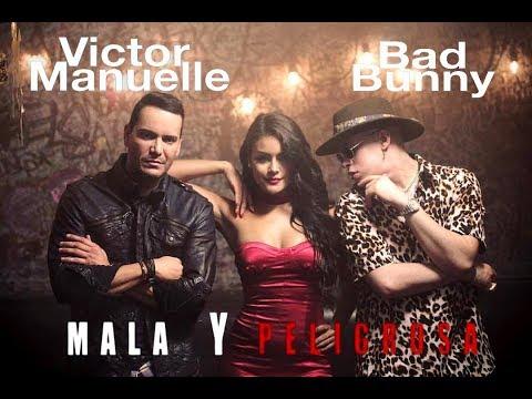 Victor Manuelle Feat. Bad Bunny - Mala y peligrosa (New Salsa Hit 2017 Official Audio)