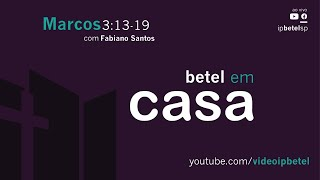 Betel em Casa   Rev. Fabiano Santos