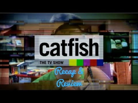 Catfish S6EP12: Open Investigation Recap & Review