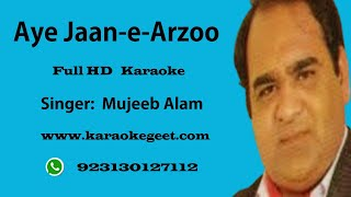 Aye Jan-e-arzoo Tujhe kaise bhoolai ham (Karaoke)