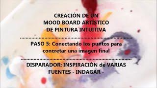 Painting Fullness - Proceso de Creación Mood Board Artístico - Paso5