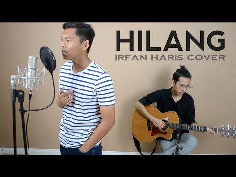 Hilang - Irfan Haris (Cover by Aqil Anauar)