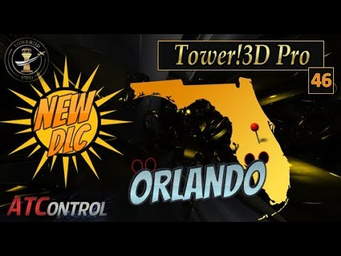 Tower!3D Pro -- EP#46 -- *NEW DLC* Orlando International Airport (KMCO)