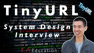 How To Implement TinyURL (System Design Interview)