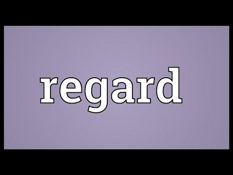 Regard Meaning