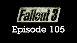 Fallout 3 Episode 105 - Auto Axe Hitboxes