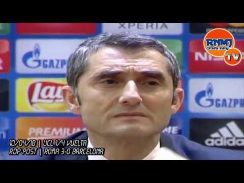 ROMA 3-0 FC BARCELONA RUEDA DE PRENSA de VALVERDE Champions (10/04/2018)