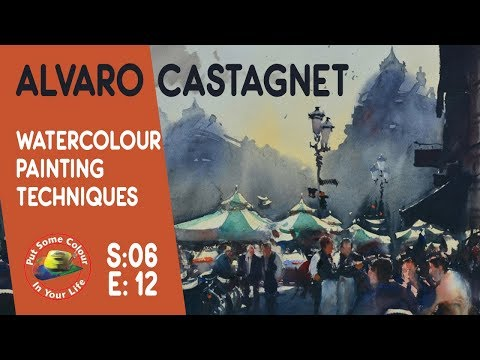 Fine Art tips with the Greatest Watercolour Lesson with Alvaro Castagnet on Colour In Your Life