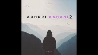 ADHURI KAHANI 2 (Based on a real Story) | Vishu | Heartless | Song |2018