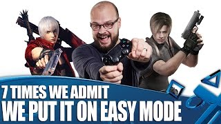 7 times we admit we put it on easy mode don t judge us