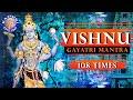 Vishnu Gayatri Mantra 108 Times – Upanishads Vishnu Mantra - Peaceful Devotional Chant With S