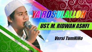 RIDWAN ASHFI-TUMHIHO Terbaru..!! YA RASULALLOH-live Grobog Klumpit Bersholawat