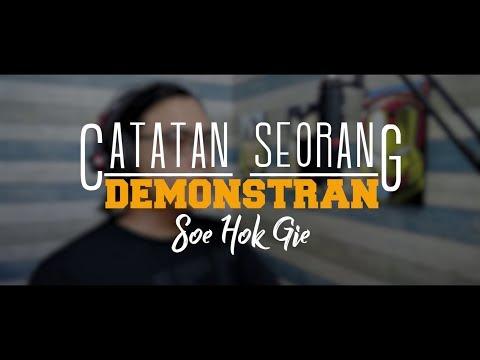 Puisi SOE HOK GIE | Catatan Seorang Demonstran