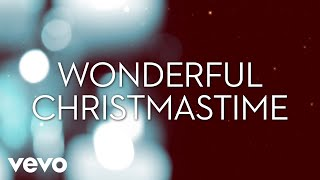 Lady A - Wonderful Christmastime (Lyric Video) YouTube Videos