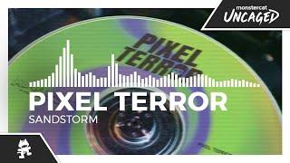 Pixel Terror - Sandstorm [Monstercat Release]