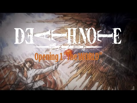 "Death Note Opening 1 ""The World"" HD"