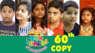 Fun Bucket JUNIORS | Episode 60 | Kids Funny Videos | Comedy Web Series | By Sai Teja - TeluguOne