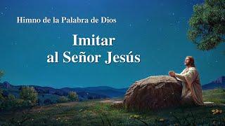 Himno cristiano | Imitar al Señor Jesús