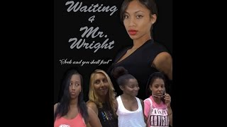 Waiting 4 Mr Wright  full movie