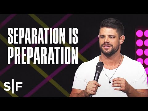 This Is A Season of Preparation | Steven Furtick