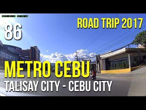 Road Trip #86 - Metro Cebu: Talisay City to Cebu City