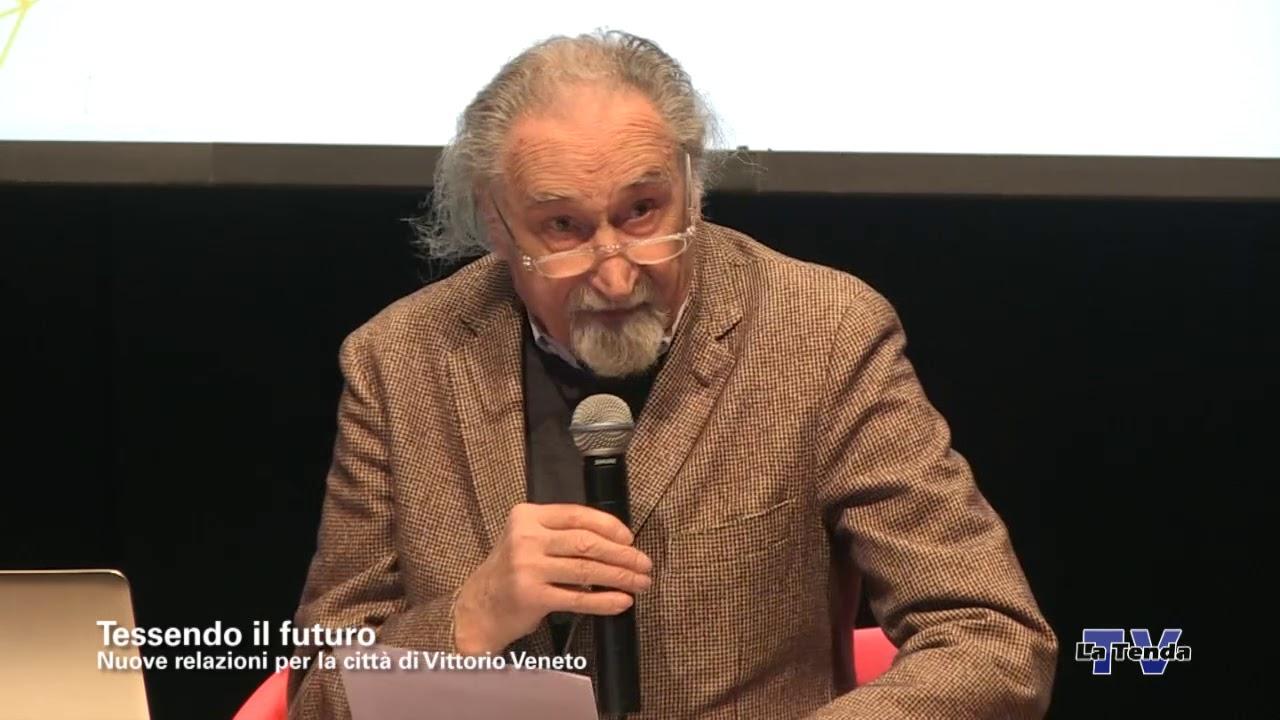 Tessendo il futuro. Nuove relazioni per la città di Vittorio Veneto