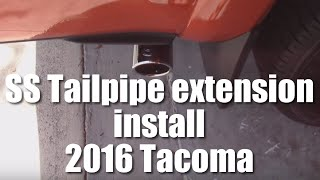 Installing a chrome tailpipe extension on a 2016 Toyota tacoma