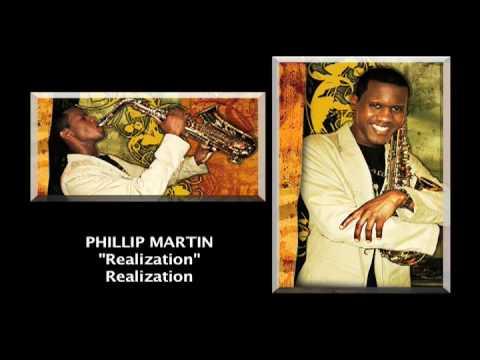 "Phillip Martin  ""Realization""  Realization"