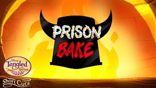 Prison Bake | Short Cuts | Tangled: The Series | Disney Channel