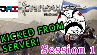 Jai - Chivalry Medieval Warfare Session1 Gameplay Commentary. We Got Kicked From The Server.