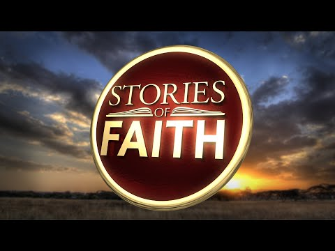 Stories of Faith #15