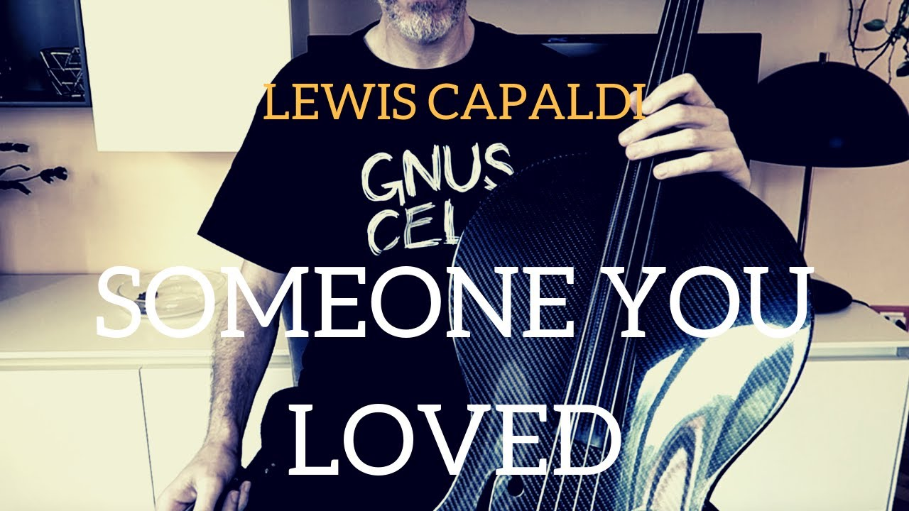 Lewis Capaldi - Someone You Loved for cello and piano (COVER)