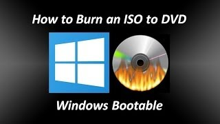 How to Burn an ISO to DVD Windows Bootable