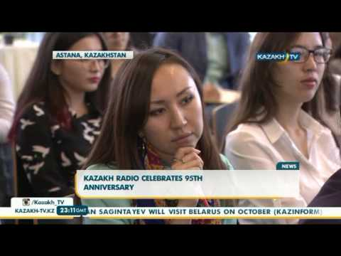 Kazakh Radio celebrates 95th anniversary - Kazakh TV