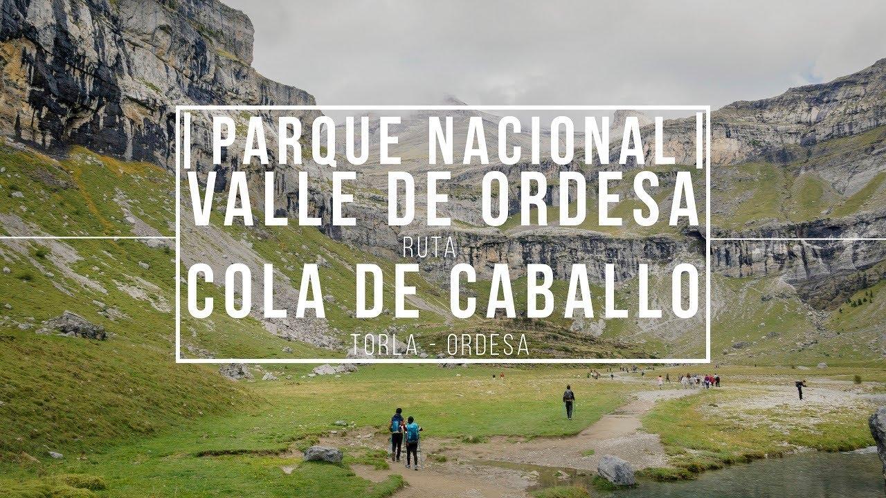 Parque nacional VALLE DE ORDESA | Ruta COLA DE CABALLO |Día 1| España