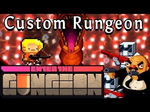 Enter the Gungeon | WE DiD IT!!!! | Custom Rungeon