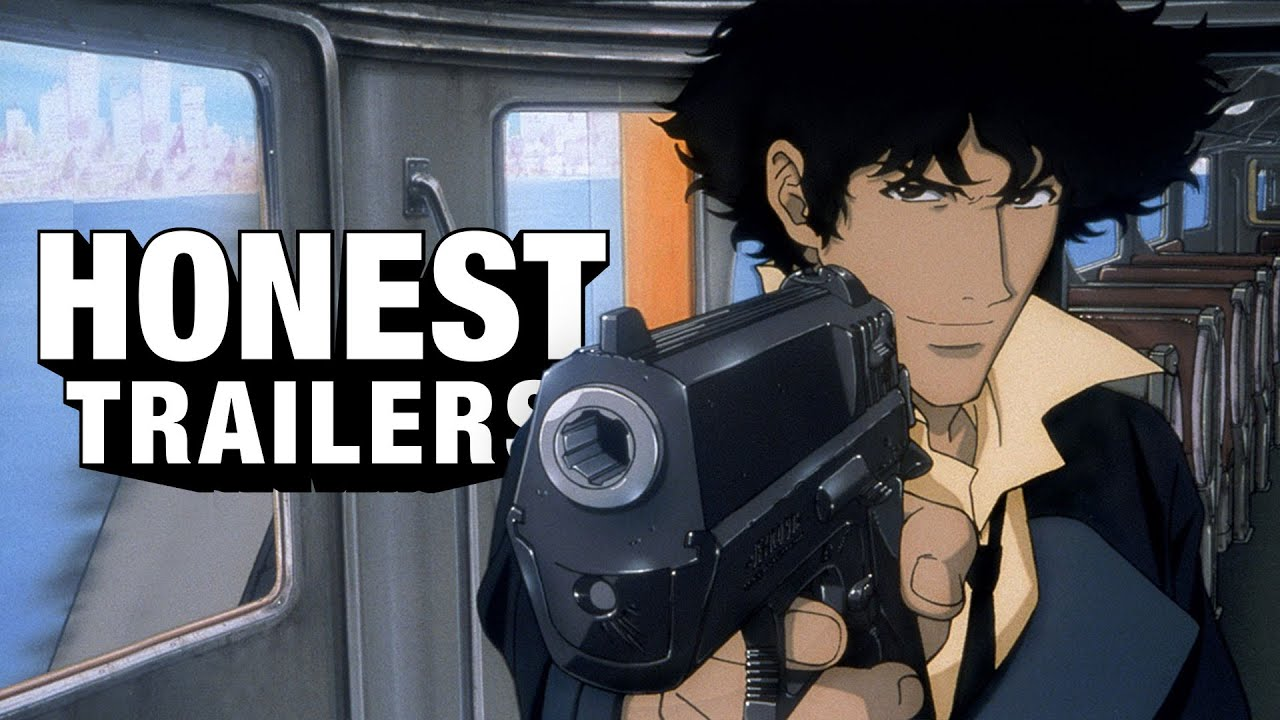 Honest Trailers | Cowboy Bebop