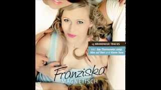 Magnetisches Herz ♥ - Hörprobe aus dem Franziska-Album Magnetisch