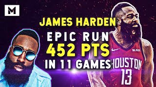 James Harden EPIC Scoring Run | 452 POINTS IN 11 GAMES!