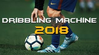 Lionel Messi ● The Dribbling Machine 2018  HD