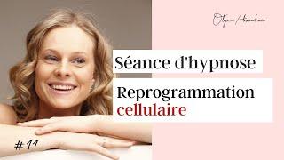 REPROGRAMMATION CELLULAIRE 🔄 Séance d'hypnose ★  Stimuler l'auto-régénération des cellules