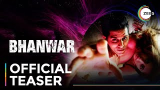 Bhanwar | Official Teaser | Karanvir Bohra | A ZEE5 Original Film | Premieres August 18 On ZEE5