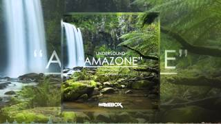 Undersound - Amazone (Original Mix)