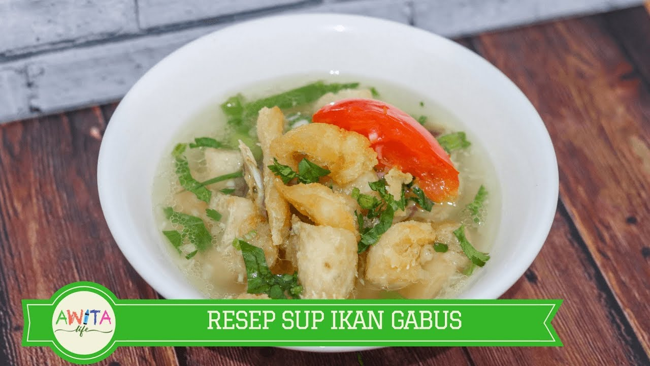 Resep Sup Ikan Gabus Murrel Fish Recipe Youtube