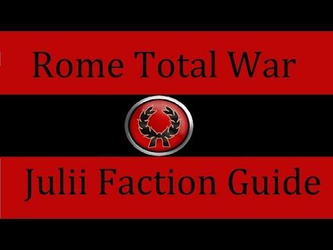 Julii Faction Guide: Rome Total War
